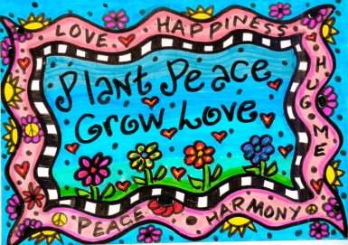 plant peace grow love